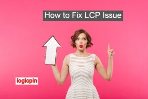 how-to-fix-LCP-issue